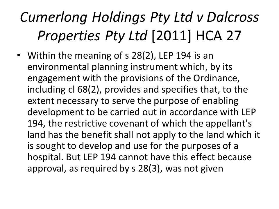 Cumerlong Holdings Pty Ltd v Dalcross Properties Pty Ltd [2011] HCA 27